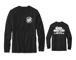 """""""IT'S WHAT WE LIVE FOR"""" Longsleeve"""