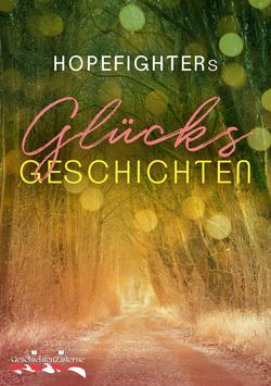 Hopefighters Glücksgeschichten