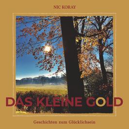 Das kleine Gold, Nic Koray      ---Paperback