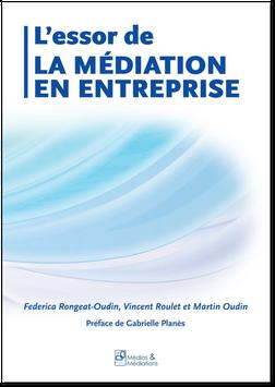 L'essor de la médiation en entreprise