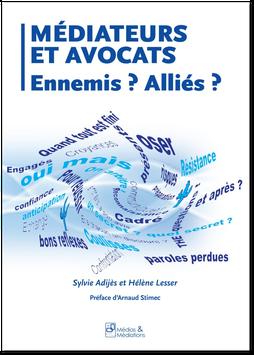 Médiateurs et Avocats - Ennemis ? Alliés ?