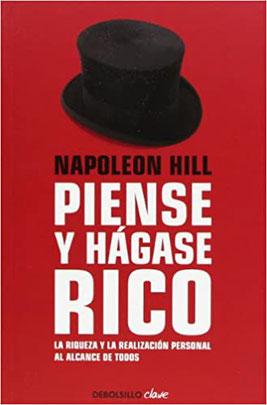Piense y Hagase Rico de Napoleon Hill - Top 8 que libros leer en un viaje