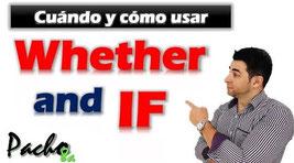 Diferencias entre If y Whether