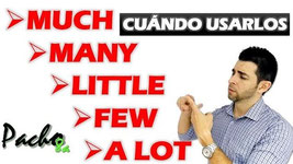 Uso de MUCH, MANY,LITTLE, A LOT, FEW Pacho8a