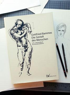 Gottfried Bammes: Die Gestalt des Menschen, Englisch Verlag, ISBN: 978-3-86230-001-3