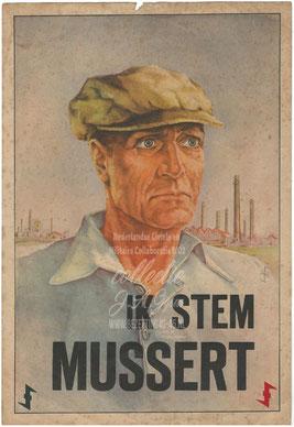 NSB Affiche: Ik stem Mussert, Fabrieks- Arbeiders.