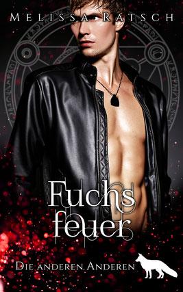 """Buchcoverbild """"Fuchsfeuer"""", der fünfte Teil der Romantik-Fantasy-Reihe """"Die anderen Anderen"""""""