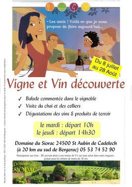 Vigne et vin découverte - Domaine du Siorac