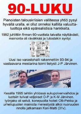 Kuvassa Olli-Pekka ja Kari-Matti kts. www.nettomatti.fi