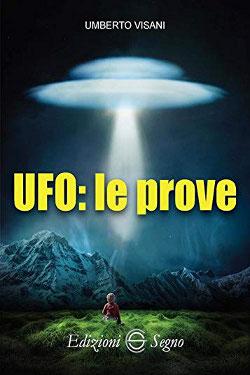 UFO: le prove by Umberto Visani