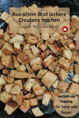 Altes Brot verwerten - Brotcroutons aus der Pfanne #resteverwertung #altesbrot