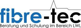 fibre-tec Beratung und Schulung im Bereich LWL