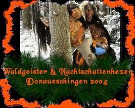 Waldgeister & Nachtschattenhexen Donaueschingen
