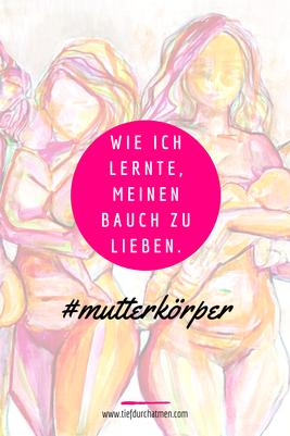 © Chloe Trayhurn - gemaltest Bild von nackten Frauen mit Kindern auf dem Arm. Text: Wie ich lernte, meinen Bauch zu lieben. #mutterkörper