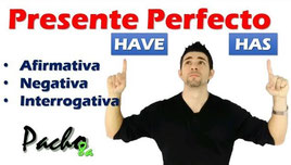 Presente Perfecto Have y Has Pacho8a