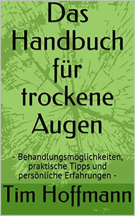 Das Handbuch für Trockene Augen, Buch von Tim Hoffmann, Buchcover