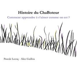 Pascale Lecoq - Chaboteur ta face caché - reveilasoi.com