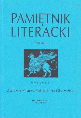 Poesie / Literarisches Tagebuch, Bd.XLII - Verband Polnischer Exilschriftsteller, London, S.5,6,7, 91,97,132 / London, England 2012