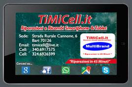 Centro Assistenza e Riparazioni Smartphone & Tablet Timicell a Bari
