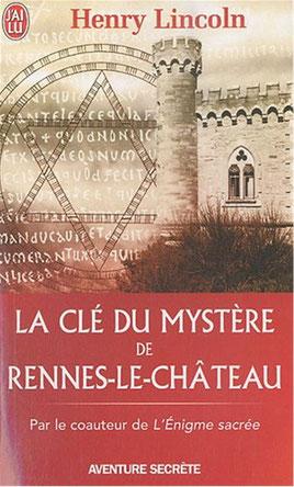 """Jaquette de """"La clé du mystère de Rennes le Château"""" d'Henry Lincoln"""