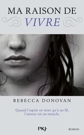couverture Ma raison de vivre de Rebecca Donovan
