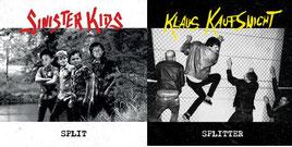 Klaus Kaufsnicht/Sinister Kids – Split&Splitter