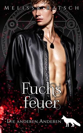"""Buchcoverbild """"Fuchsfeier"""", dem fünften Teil der Romantik-Fantasy-Reihe """"Die anderen Anderen"""""""