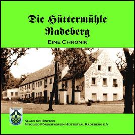 Hüttermühle Radeberg - Eine Chronik, von Klaus Schönfuß. Titelseite, 2019.
