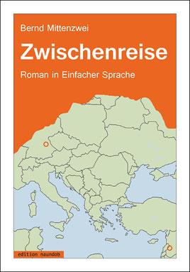 Buchcover Zwischenreise: das obere Drittel mit dem Titel ist orange, id den unteren 2 Dritteln befindet sich eine grobe Landk