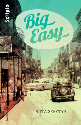 Big Easy, de Ruta Sepetys.