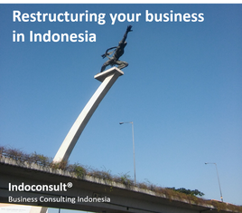 Restructuring Indonesia - Indoconsult Business Consulting Indonesia