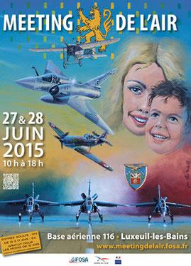 Meeting Aerien BA-116 Luxeuil 2015 , Meeting de l'Air BA 116 Luxeuil 2015 , Armée de l'air , FOSA luxeuil les bains