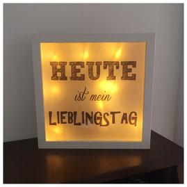 LED Bilderrahmen, LED mit verschiedenen Texten, LED Bilderrahmen - Heute ist mein Lieblingstag
