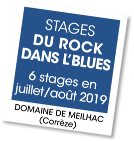 Stages du Rock dans l'Blues