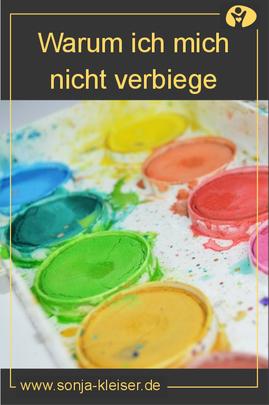 Warum ich mich nicht verbiege- Sonja Kleiser - Werbung und Design
