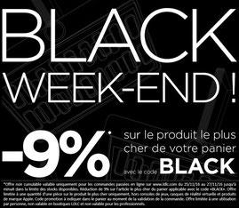 BLACK WEEK-END ! -9% sur le produit le plus cher de votre panier avec le code BLACK
