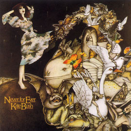 Kate Bush『Never For Ever』