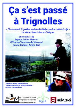 """Vente du recueil : """" ça s'est passé à Trignolles, un siècle d'anecdotes sur Treignes"""" à 12€"""