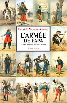 Couverture du livre L'armée de papa de Patrick Monier-Vinard