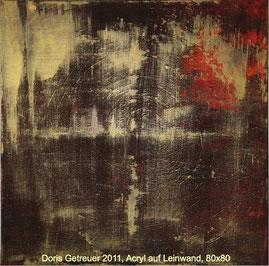 Doris Getreuer, Acryl auf Leinwand 80 x 80, Große Liebe