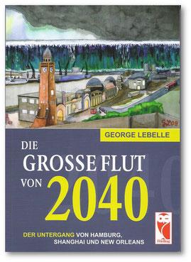 Die große Flut von 2040