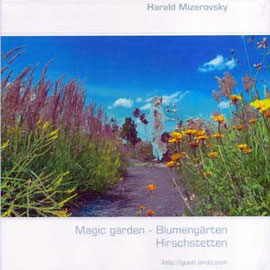 Magic garden - Blumengärten Hirschstetten