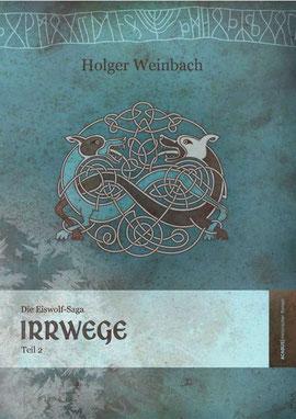 Eiswolf-Saga, Teil II: Irrwege