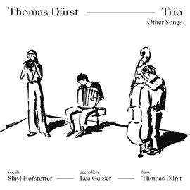 Thomas Dürst Trio - Other Songs