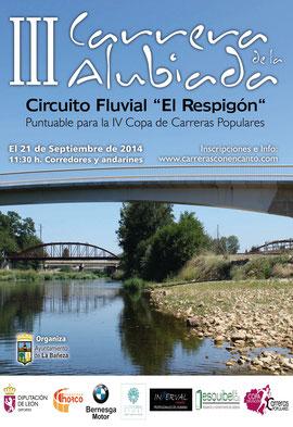 """III CARRERA DE LA ALUBIADA - CIRCUITO FLUVIAL """"EL RESPIGON"""" - La Bañeza, 21-09-2014"""