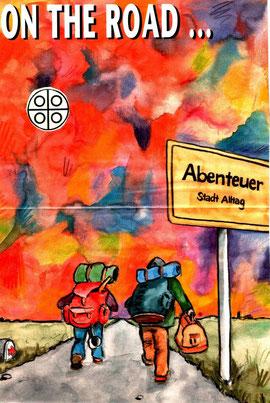 On the road 1977 - auf Tramptour durch die Lande...