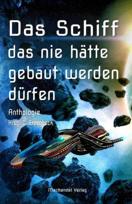 Das Schiff das nie hätte gebaut werden dürfen, Machandel Verlag, Hardcover, 14,90 €