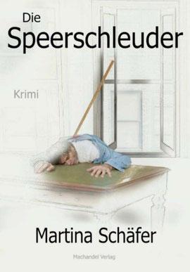 """""""Die Speerschleuder"""" von Martina Schäfer, Machandel Verlag, 6,90 €"""