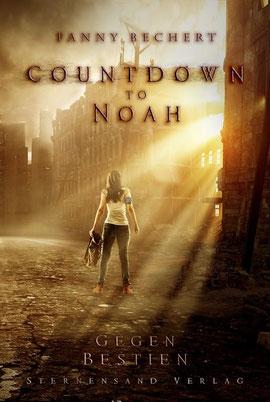 Countdown to Noah 1: Gegen Bestien, Sternensand Verlag, Taschenbuch, 12,95 € mit signiertem Aufkleber und Beilagen