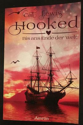 Hooked - Bis ans Ende der Welt, Amrûn Verlag, Taschenbuch, 9,90 €, signiert mit persönlicher Widmung